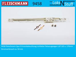 9458 Fleischmann Spur N Innenbeleuchtung Lichtleiter Reisezugwagen LüP 165 u. 170mm