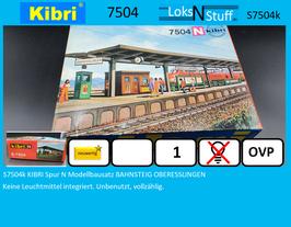 S7504k KIBRI Spur N Modellbausatz BAHNSTEIG OBERESSLINGEN