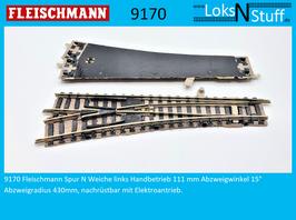 9170 Fleischmann Spur N Weiche links Handbetrieb, 111 mm Abzweigwinkel 15° Abzweigradius 430mm
