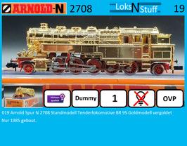 019 Arnold Spur N 2708 Standmodell Tenderlokomotive BR 95 Goldmodell vergoldet