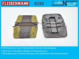 9199 Fleischmann Spur N Kehrschleifen-Garnitur Bahnübergang je 1 Stk.
