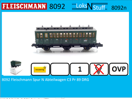 8092 Fleischmann Spur N Abteilwagen C3 Pr 89 DRG 3.Klasse