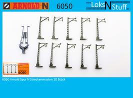 6050 Arnold Spur N Streckenmasten Oberleitung 10 Stück Bausatz