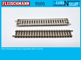 9101 Fleischmann Spur N gerades Gleis  111mm