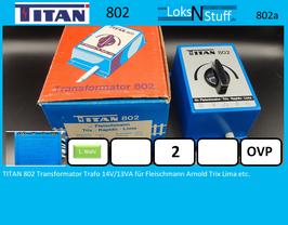 TITAN 802 Transformator Trafo 14V/13VA für Fleischmann Arnold Trix Lima etc.