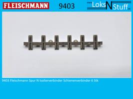 9403 Fleischmann Spur N Isolierverbinder Schienenverbinder 6 Stk