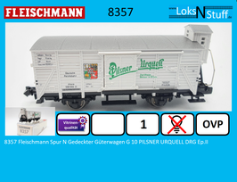 8357 Fleischmann Spur N Gedeckter Güterwagen G 10 PILSNER URQUELL DRG Ep.II