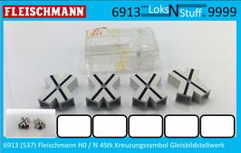 6913 (537) Fleischmann H0 / N 4Stk Kreuzungssymbol Gleisbildstellwerk