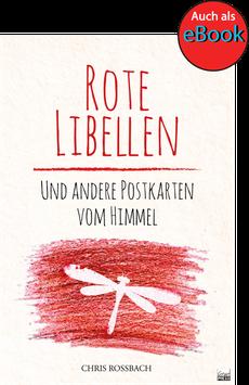 Rote Libellen und andere Postkarten vom Himmel