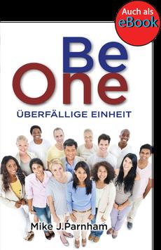 Be One - Überfällige Einheit
