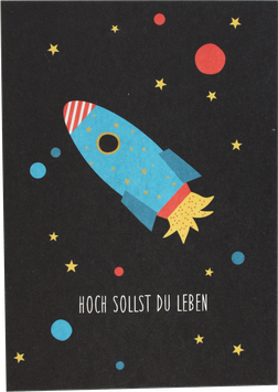 "Postkarte Rakete ""Hoch sollst Du leben"""