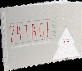 """""""24 Tage für Dich"""" Adventsbüchlein"""