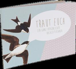 """""""Traut Euch"""" Hochzeitsplaner"""