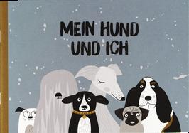 """Mein Hund & Ich""""- Büchlein"""