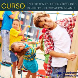 Curso Experto en Talleres y Rincones de Juegos en Educación Infantil + Titulación Certificada