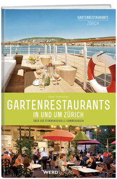 Gartenrestaurants in und um Zürich