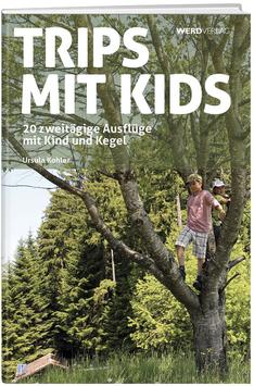 Ursula Kohler: Trips mit Kids