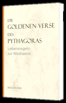 Die Goldenen Verse des Pythagoras - Lebensregeln zur Meditation
