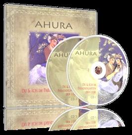 AHURA - Du und Ich im Paradiesgarten der Liebe (2 CDs)