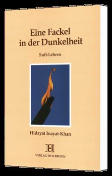 Eine Fackel in der Dunkelheit - Sufi-Lehren