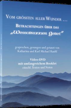 Wessobrunner Gebet (DVD)