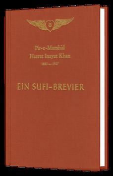 Ein Sufi-Brevier - Ein Wegweiser zu Meditation und Gebet