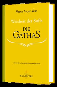 Weisheit der Sufis - Die Gathas