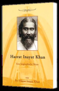 Hazrat Inayat Khan - Eine biographische Skizze