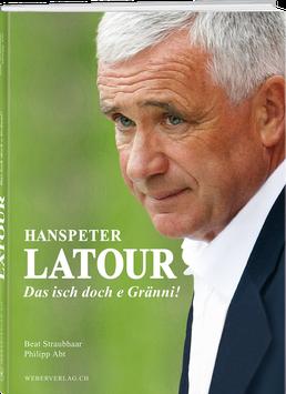 Hanspeter Latour «Das isch doch e Gränni!»
