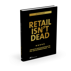 Retail isn´t dead