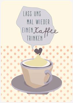 KAFFEE, lass uns mal wieder... (KL 17231)