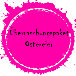 """Überraschungspaket """"Ostereier"""""""