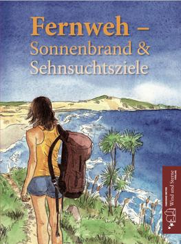 Fernweh - Sonnenbrand & Sehnsuchtsziele