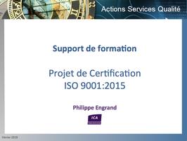 Support de formation Projet de Certification ISO 9001:2015