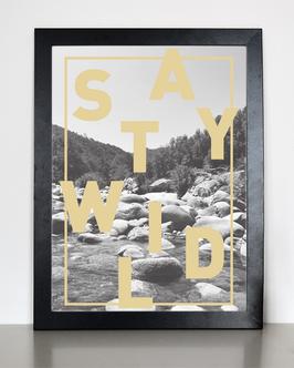 """Kunstdruck """"stay wild"""""""