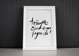 """Kunstdruck """"Träume sind zum jagen da!"""""""