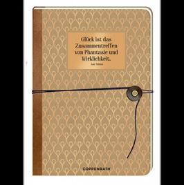 Notizbuch - Glück ist das Zusammentreffen von Phantasie und Wirklichkeit