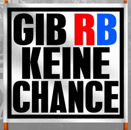 Gib RB keine Chance Doppelhalter/Zaunfahne