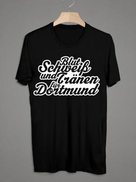 Dortmund Blut Schweiss Tränen Shirt