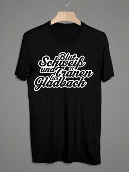 Gladbach Blut Schweiss Tränen Shirt