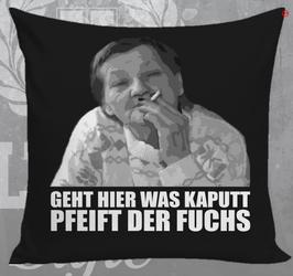 Fam Ritter Geht hier was kaputt Kissen
