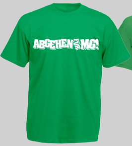 Abgehen für MG Shirt Grün