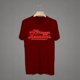 Hannover für immer Shirt