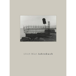 Ulrich Wüst  - Jahrebuch – Zeichen und Reisen