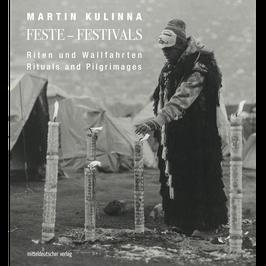 Martin Kulinna  - Feste – Festivals