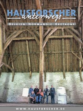 HAUSFORSCHER UNTERWEGS in Belgien, der Normandie und der Bretagne 2008