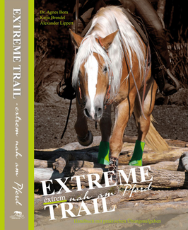Extreme Trail - extrem nah am Pferd