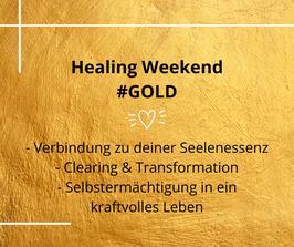 Healing Weekend #GOLD