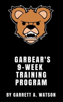 Garbear Fitness - 9 Week Training Program | Vol. 1