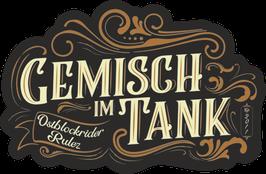 """Sticker """"Gemisch im Tank"""""""